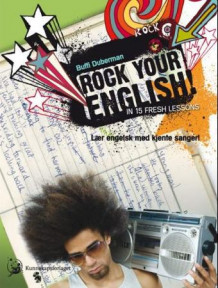 Rock your English in 15 fresh lessons av Buffi Duberman (Heftet)