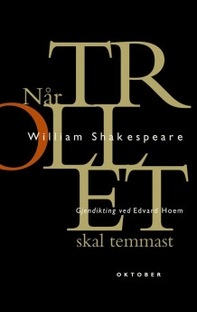 Når trollet skal temmast av William Shakespeare (Heftet)