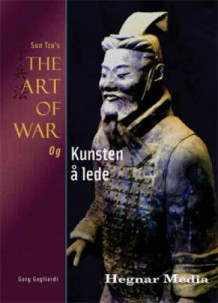Sun Tzus The art of war og kunsten å lede av Gary Gagliardi (Innbundet)