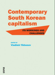 Contemporary South Korean capitalism (Heftet)