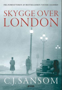 Skygge over London av C.J. Sansom (Ebok)