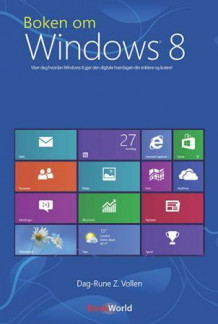 Boken om Windows 8 av Dag-Rune Z. Vollen (Heftet)