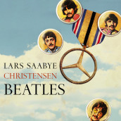 Beatles av Lars Saabye Christensen (Lydbok-CD)