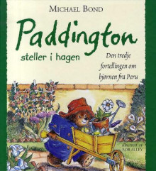 Paddington av Michael Bond (Innbundet)