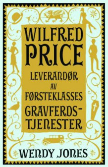 Wilfred Price av Wendy Jones (Ebok)