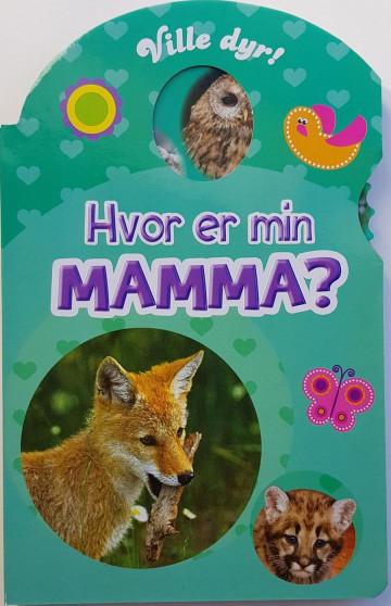 26748723 Hvor er min mamma? (Kartonert) - Barnebøker | Hobbyklubben