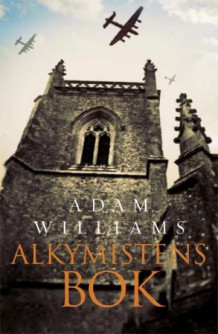 Alkymistens bok av Adam Williams (Innbundet)