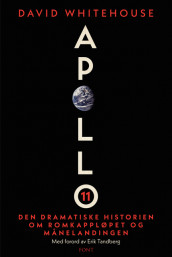 Apollo 11 av David Whitehouse (Innbundet)