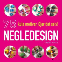 Negledesign av Catherine Rodgers (Innbundet)