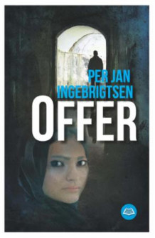 Offer av Per Jan Ingebrigtsen (Ebok)