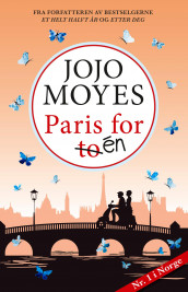 Paris for én av Jojo Moyes (Ebok)