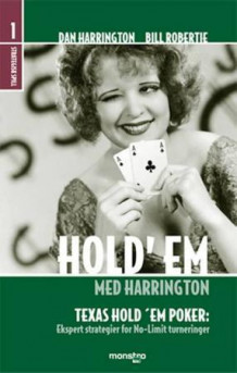 Hold'em med Harrington av Dan Harrington og Bill Robertie (Innbundet)