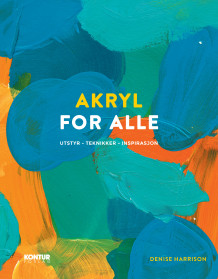Akryl for alle av Denise Harrison (Heftet)