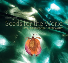 Seeds for the world av Pål Hermansen (Innbundet)