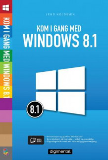 Kom i gang med Windows 8.1 av Jens Koldbæk (Ebok)