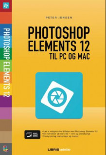 Photoshop Elements 12 til PC og Mac av Peter Jensen (Ebok)