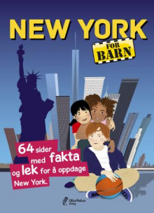 New York for barn av Stéphanie Bioret, Hugues Bioret og Julie Godefroy (Innbundet)