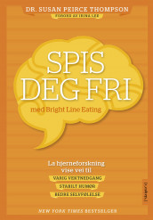 Spis deg fri av Thompson Susan Peirce (Heftet)
